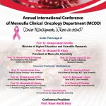 Annual International Conference of Menoufia Clinical Oncology Department (MCOD)